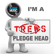 I'm a Trews Pledge Head!