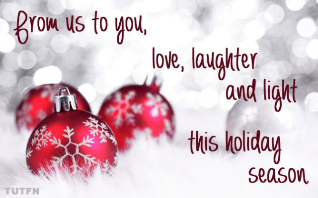 From us to you, love, laughter and light this holiday season.