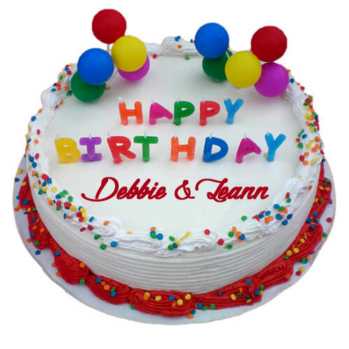 Happy Birthday To Our Fellow Fans, Debbie And Leann!